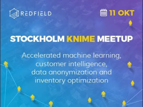 Stockholm KNIME Meetup | Redfield AB