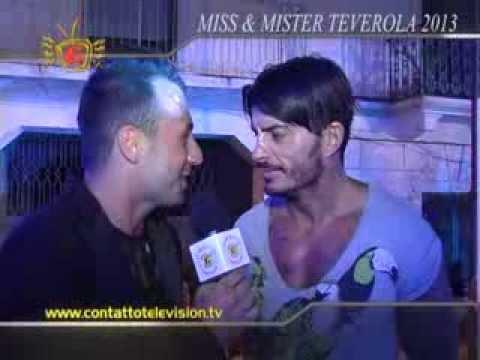 MISS & MISTER TEVEROLA FERNANDO VITALE E FRANCESCA CIPRIANI CONTATTO TELEVISION 31/07/2013 PARTE2