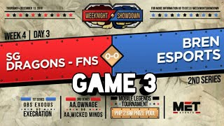 BREN ESPORTS VS SGD-FINESSE GAME 3   MET WEEKNIGHT SHOWDOWN