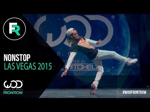 Nonstop | FRONTROW | World of Dance Las Vegas 2015 | #WODVEGAS15