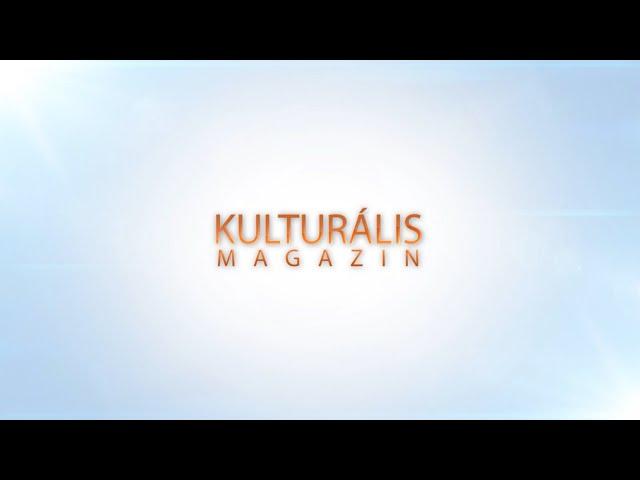 KULTURÁLIS MAGAZIN 2021.05.14.