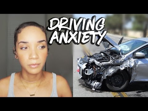Driving Anxiety Advice + My Car Accident