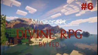 [Fed]Minecraft Divine RPG #6. Поход в ад.