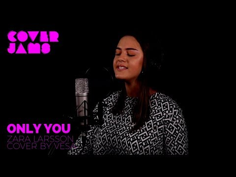 Zara Larsson - Only You (Cover by Vesa)