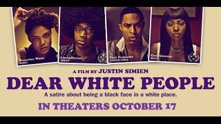 3-12-15 Behind the Media talks about Dear white people Movie and other entertainment info