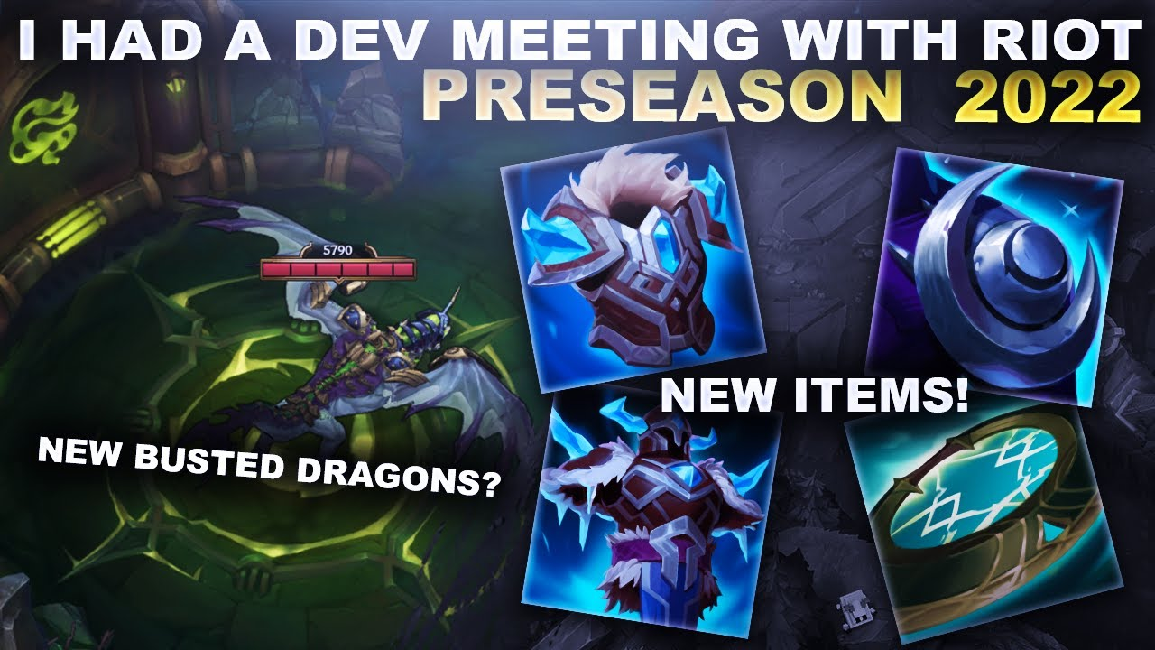 Download I WAS INVITED TO A RIOT DEV MEETING! PreSeason 2022 Updates & Dev Q&A! | League of Legends