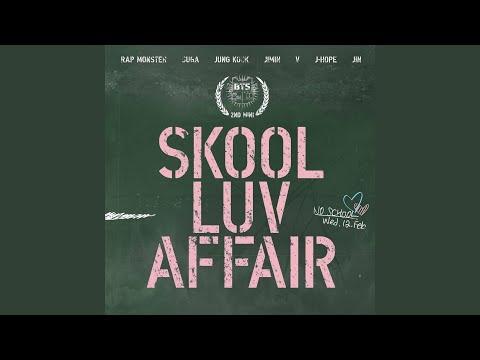 Youtube: Intro : Skool Luv Affair / BTS