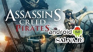 Assassins Creed Pirates APK+OBDAndroid Gameplay --Español/España Android Salvaje 2.0
