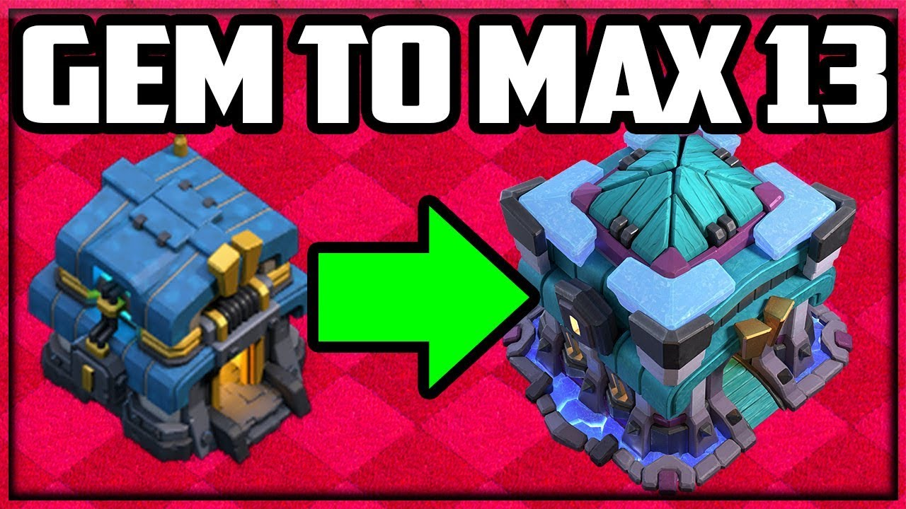 GEM to MAX! Clash of Clans Town Hall 13 UPDATE