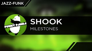 Shook - Milestones
