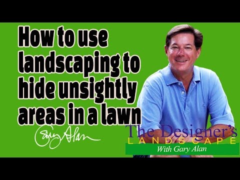 How to use Landscaping to hide an unsightly yard area