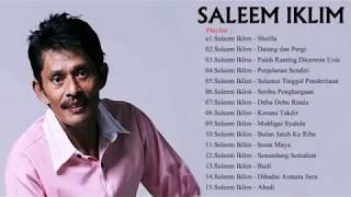 SONG MELAYU BEST OF THE BEUATIFUL KUMPULAN LAGU IKLIM SALEEM MALAYSIA YANG TELAH WAFAT