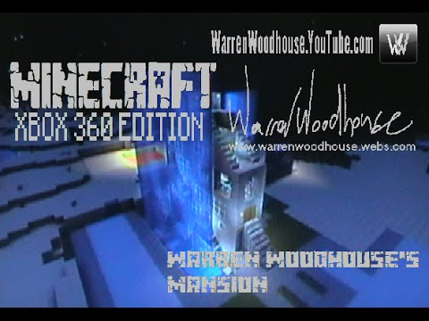 MINECRAFT (XBOX 360) - Warren Woodhouse's Mansion