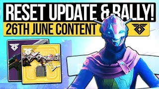 Destiny 2 | RESET UPDATE & FACTION RALLIES! Weekly Reset, Nightfall, Patch & Eververse (26th June)