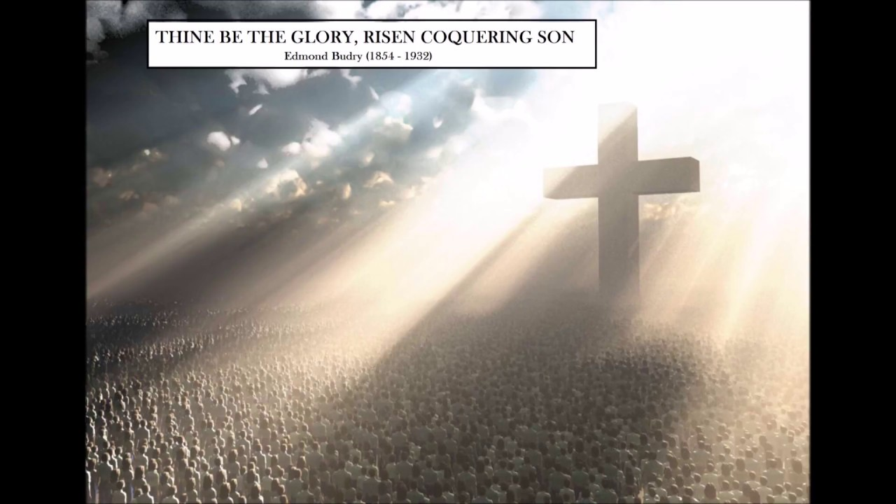 Thine be the Glory - Easter Hymn