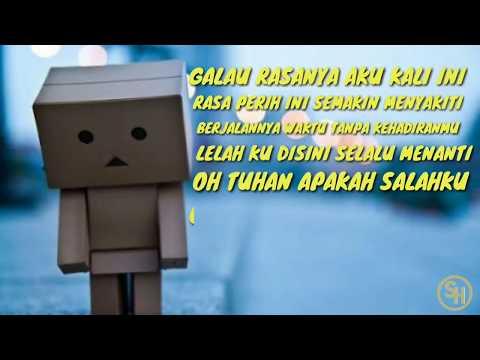 Alaskid   Galau Lyric Video
