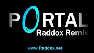 Portal - Still Alive (Raddox Remix)