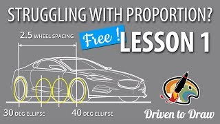 FREE LESSON! DRAWING CARS IN PERSPECTIVE: SETTING UP YOUR PROPORTIONS