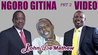 JOHN DE'MATHEW - NGORO GITINA PRT 2 (Official Video)