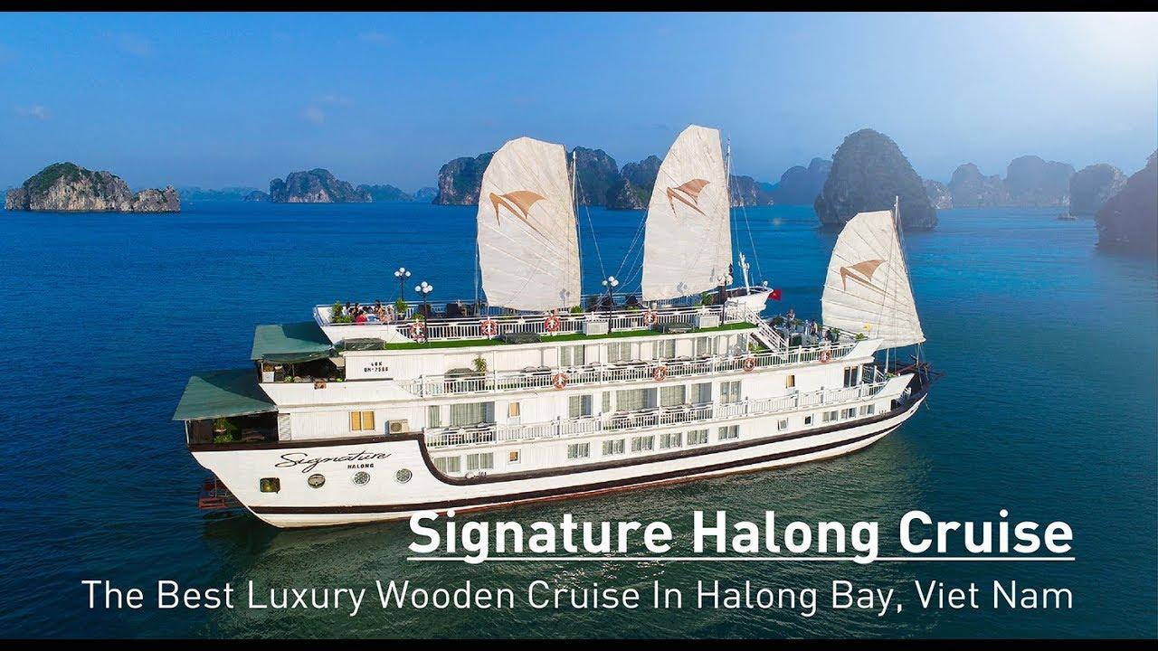 Signature Halong Cruise Introduction – Halong Bay – Viet Nam