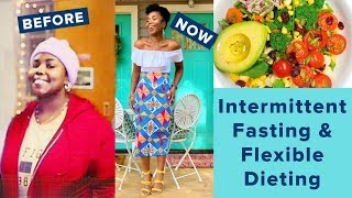 Intermittent Fasting & Flexible Dieting for WEIGHT LOSS | FULL DAY OF EATING | EASY Exercise Reg