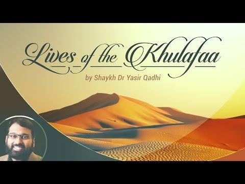 Lives of the Khulafaa (12): Umar ibn al-Khattab - Qur'anic Verses & Ahadith (Part 2)