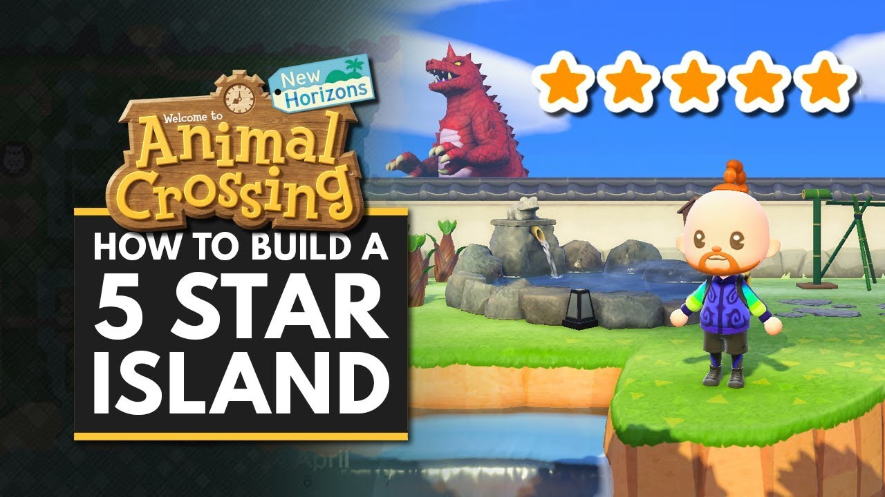 Animal Crossing New Horizons How To Build A 5 Star Island Island Building Guide Youtube