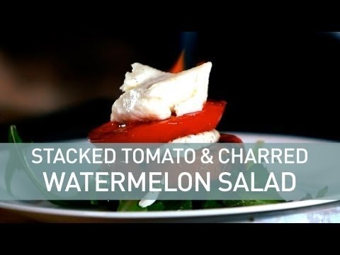 Stacked Tomato and Charred Watermelon Salad