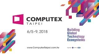 Video Briefing for COMPUTEX 2018 thumbnail