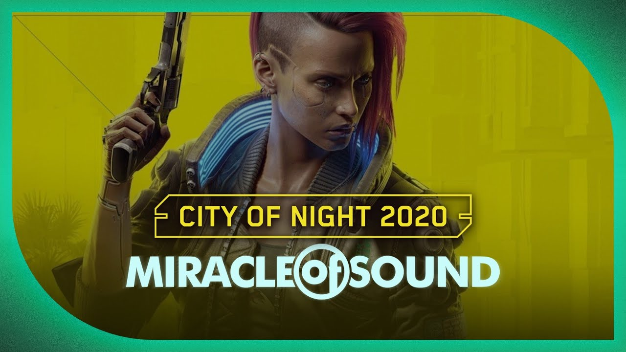 CYBERPUNK 2077 SONG - City Of Night 2020 by Miracle Of Sound