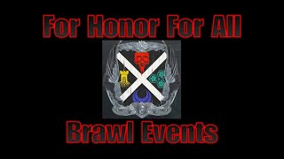 For Honor For All Community Brawl Event 12-1-18