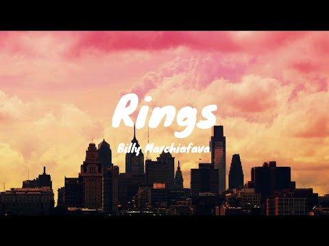Billy Marchiafava - Rings [Lyric Video]