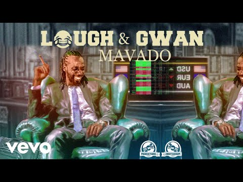 MAVADO - LAUGH AND GWAN (Official Audio)