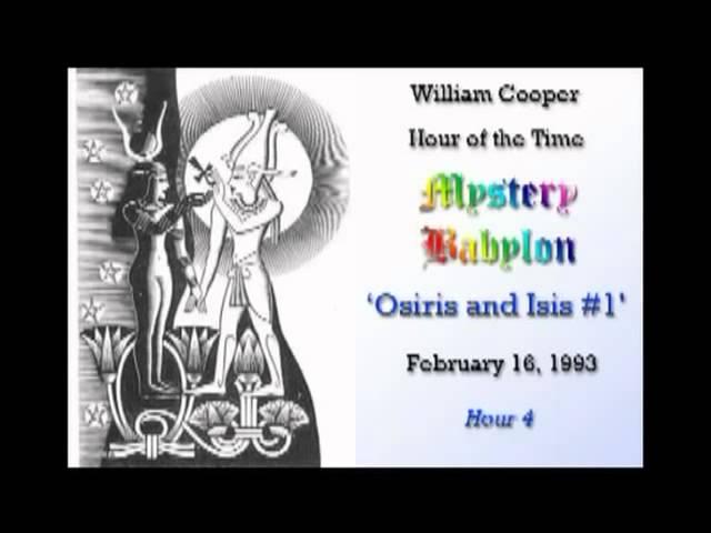 William Cooper Mystery Babylon   #4: Osiris & Isis Part 1/2