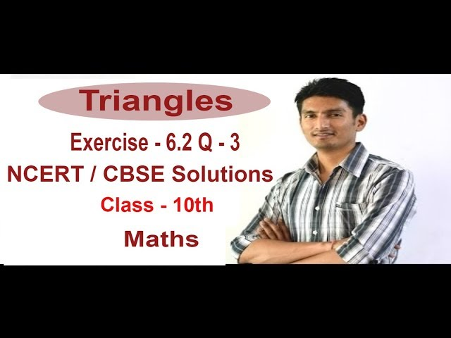 Exercise 6.2 - Questions 3 - NCERT Solutions/CBSE Solutions for Class 10th Maths Triangles