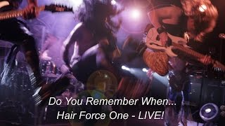 HF1 - Hair Force One Promo