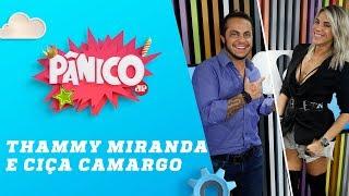 Baixar Thammy Miranda e Ciça Camargo - Pânico - 16/05/18