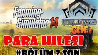 farming simulator 14 : Para Hilesi Bölüm 2 [ %100 çalışıyor ] HD
