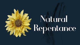 Natural Repentance