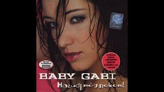 Baby Gabi és Lányi Lala - Darabokra szakítod a szívemet