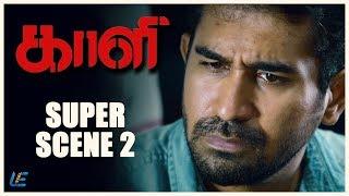 Kaali - Super Scene   Vijay Antony   Kiruthiga Udhayanidhi