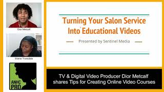 Turning Salon Services to Education Videos