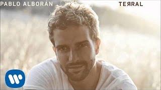 Pablo Alborán - La escalera (Audio oficial)