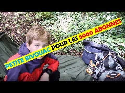 PETITE BIVOUAC POUR LES 5000 ABONNES