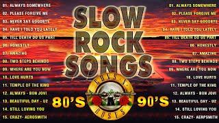 Best Slow Rock Ballads 80's 90's | Scorpions, Bon Jovi, Aerosmith, Led Zeppelin, U2, Nirvana