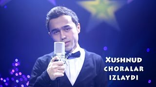Download Xushnud - Choralar izlaydi | Хушнуд - Чоралар излайди Mp3 and Videos