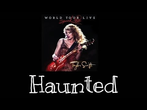 Taylor Swift- Haunted (Speak Now World Tour Live) Audio Official