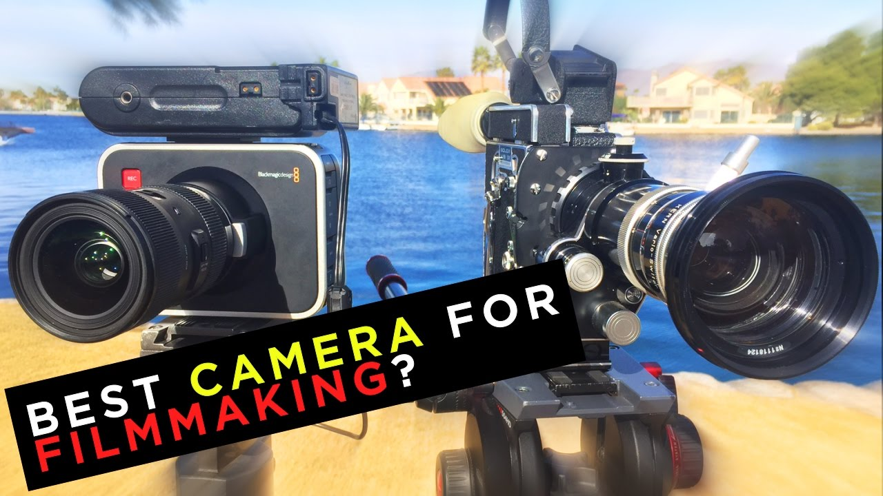What Is The Best Camera For Filmmaking Youtube