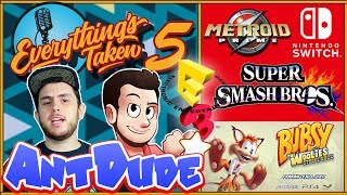 NEW Metroid & Smash Bros On Nintendo Switch? NEW BUBSY?! | ETPodcast With ANTDUDE