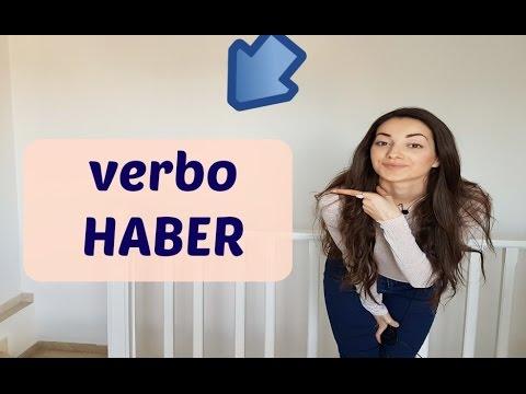 The Spanish verb HABER | Usos del verbo HABER
